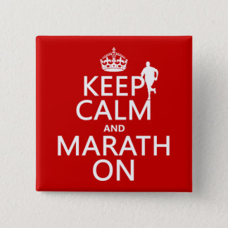 Keep Calm and Marath On Pinback Button