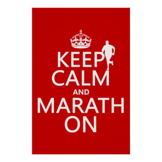 Keep Calm and Marath On Poster