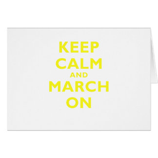 Keep Calm and March On Card