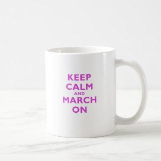 Keep Calm and March On Coffee Mug