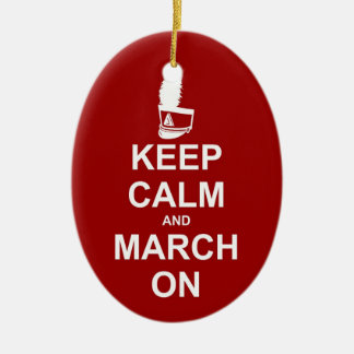 Keep Calm and March On ornament - personalize it!