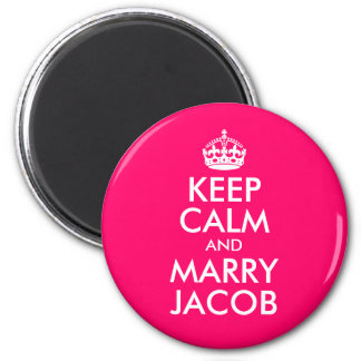 Keep Calm and Marry Jacob 2 Inch Round Magnet