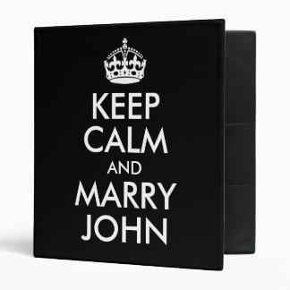 Keep Calm and Marry John Avery Binder