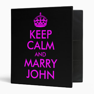Keep Calm and Marry John Avery Binder