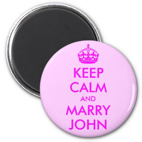 Keep Calm and Marry John Magnet