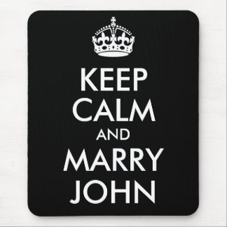 Keep Calm and Marry John Mousepad