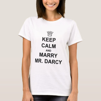 Keep Calm and Marry Mr. Darcy - Black Text T-Shirt