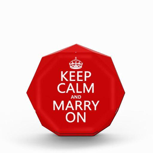 Keep Calm and Marry On (all colors) Acrylic Award
