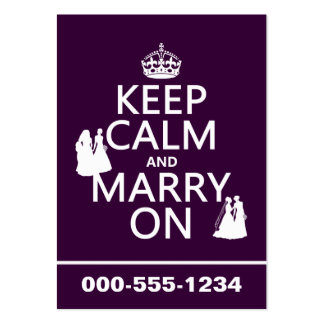 Keep Calm and Marry On - all colors Business Card