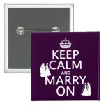 Keep Calm and Marry On - all colors 2 Inch Square Button