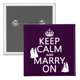 Keep Calm and Marry On - all colors Buttons