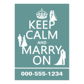 Keep Calm and Marry On (any color background) Business Card Templates