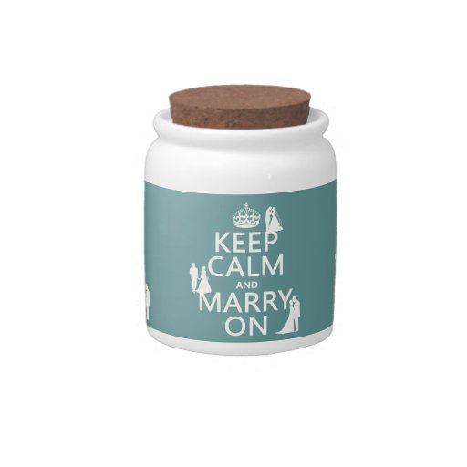 Keep Calm and Marry On (any color background) Candy Dish