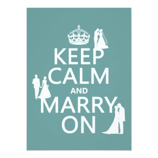 Keep Calm and Marry On (any color background) 5.5x7.5 Paper Invitation Card