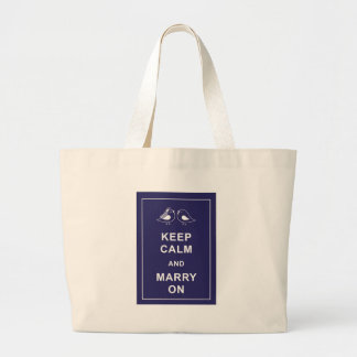 Keep Calm And Marry On Birds Large Tote Bag