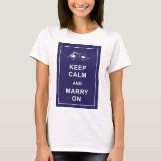 Keep Calm And Marry On Birds T-Shirt