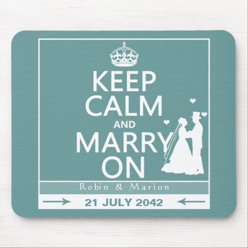 Keep Calm and Marry On - Bride and Groom Mousepads