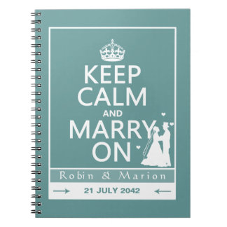 Keep Calm and Marry On - Bride and Groom Spiral Notebook