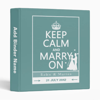 Keep Calm and Marry On - Bride and Groom Vinyl Binder
