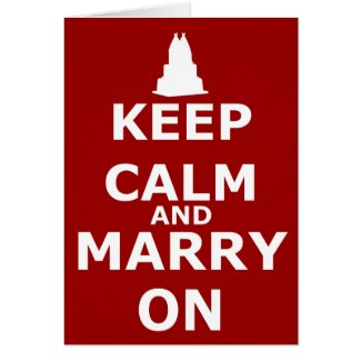 Keep Calm and Marry On Brides card