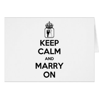Keep Calm and Marry On Greeting Cards