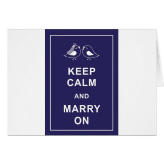 Keep Calm and Marry On Carry On Birds Card