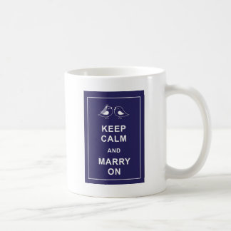 Keep Calm and Marry On Carry On Birds Coffee Mug
