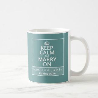 Keep Calm and Marry On Coffee Mug