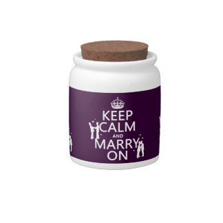 Keep Calm and Marry On (customizable color) Candy Dishes