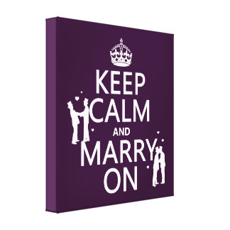 Keep Calm and Marry On customizable color Canvas Prints