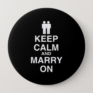 Keep Calm and Marry On Gay Pinback Button