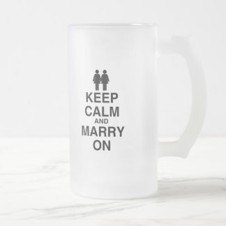 KEEP CALM AND MARRY ON (LES 16 OZ FROSTED GLASS BEER MUG