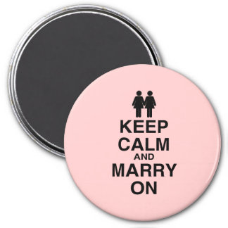 KEEP CALM AND MARRY ON (LES 3 INCH ROUND MAGNET