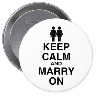 KEEP CALM AND MARRY ON (LES PINBACK BUTTON