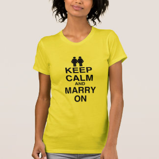 KEEP CALM AND MARRY ON (LES T SHIRTS