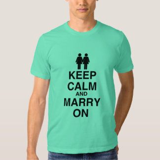 KEEP CALM AND MARRY ON (LES T-SHIRTS