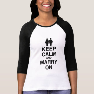 KEEP CALM AND MARRY ON (LES TSHIRTS