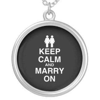 Keep Calm and Marry On Lesbian Necklace