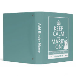 Keep Calm and Marry On Lesbian Wedding Vinyl Binder