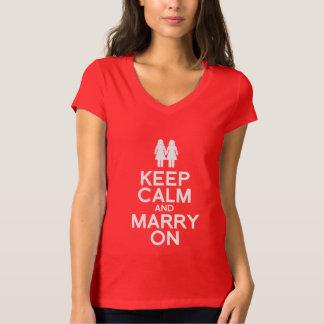 KEEP CALM AND MARRY ON - LESBIAN WEDDING - WHITE - TEE SHIRT