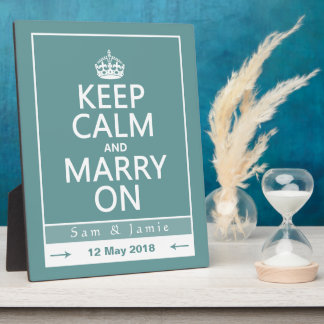 Keep Calm and Marry On Plaque