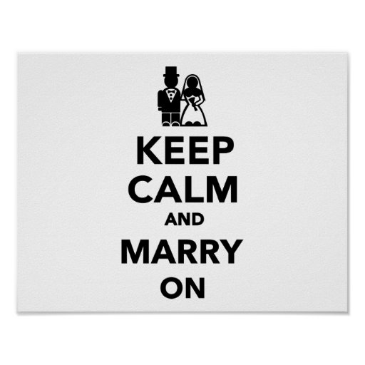 Keep calm and marry on poster