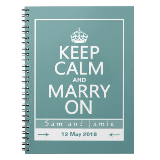 Keep Calm and Marry On Spiral Notebook