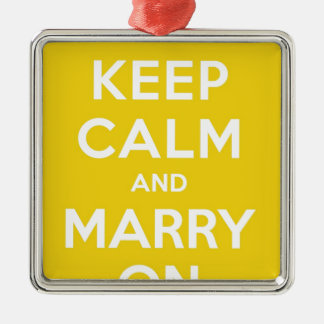 Keep Calm And Marry On Square Metal Christmas Ornament