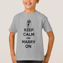 Keep Calm and Marry On T-Shirt