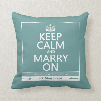 Keep Calm and Marry On Throw Pillow