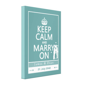 Keep Calm and Marry On Two Men Canvas Print