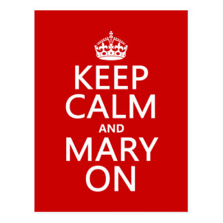 Keep Calm and Mary On (changeable color) Postcard