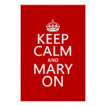 Keep Calm and Mary On (changeable color) Poster