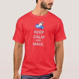 KEEP CALM AND MAUL T-Shirt